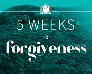 choquette-5-weeks-to-forgiveness