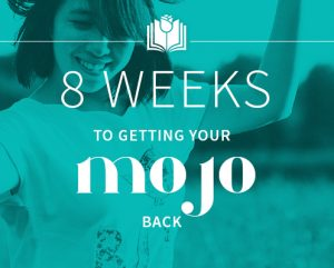 choquette-8-weeks-to-getting-your-mojo-back