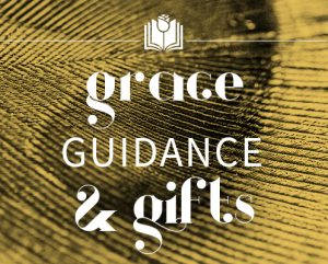 choquette-grace-guidance-and-gifts
