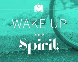 Wake Up Your Spirit